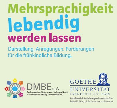Le Jardin als Mitgründer des DMBE e.V. läd ein zur Fachtagung:  Mehrsprachigkeit lebendig werden lassen – Darstellung, Anregungen, Forderungen für die frühkindliche Bildung.